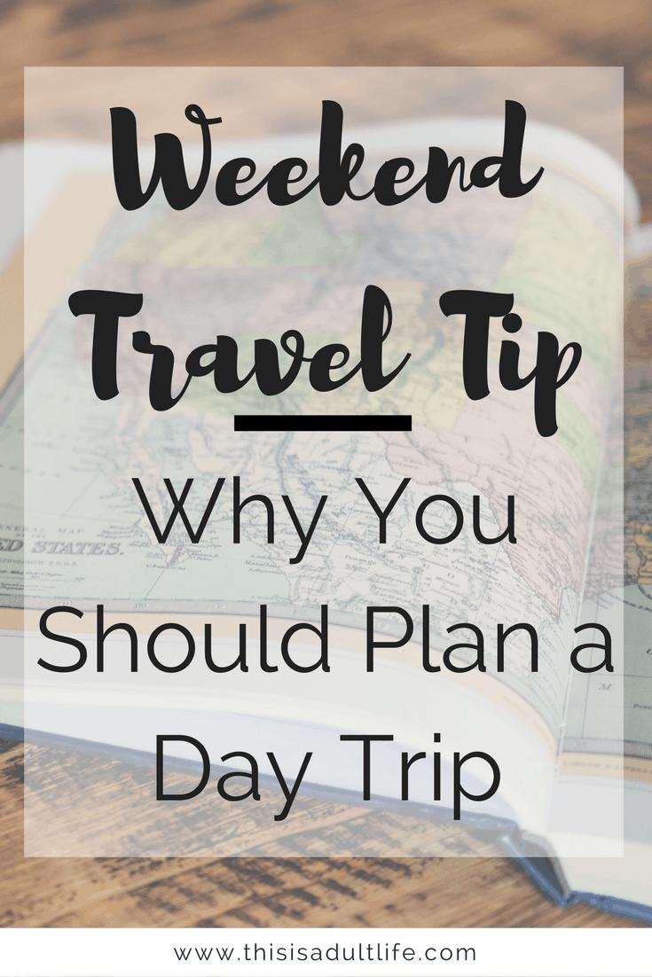 Plan a Day Trip