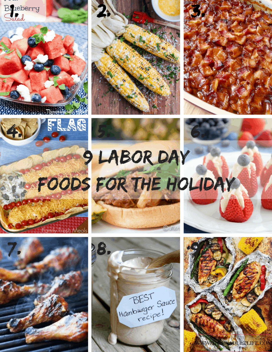 9 labor day food ideas for the holiday - this is adult life
