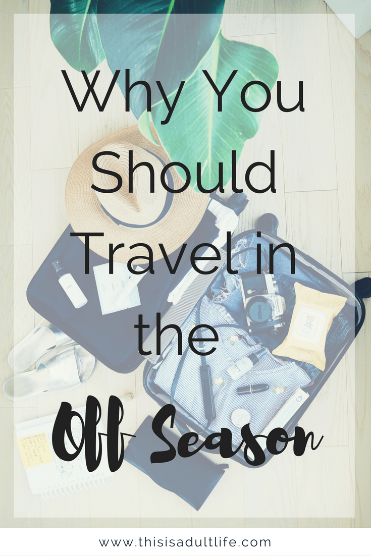 Travel in the Off Season