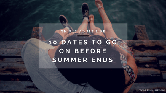 https://thisisadultlife.com/10-summer-date-ideas/