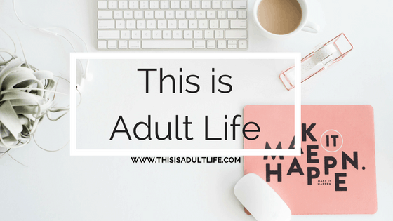 This is Adult Life