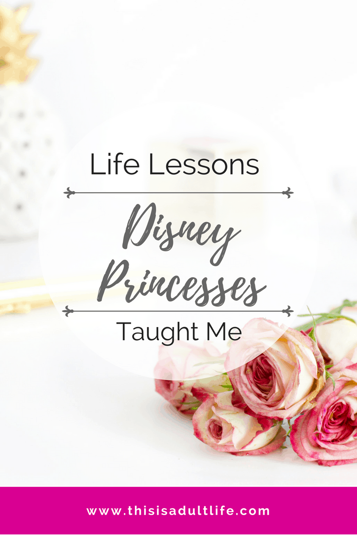 What the Disney Princesses Taught Me