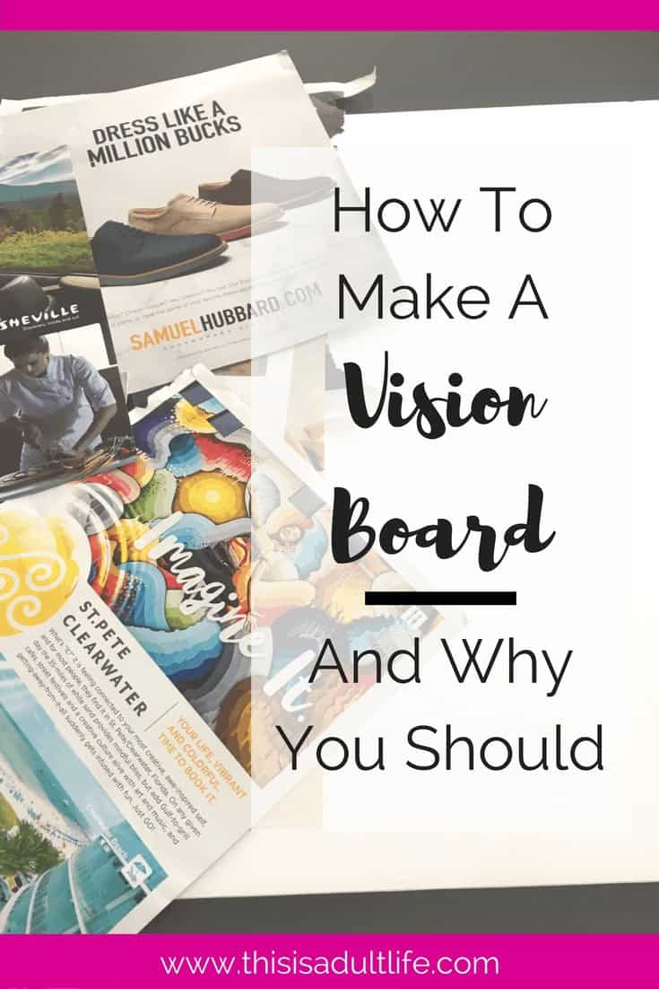 Why you should make a Vision Board