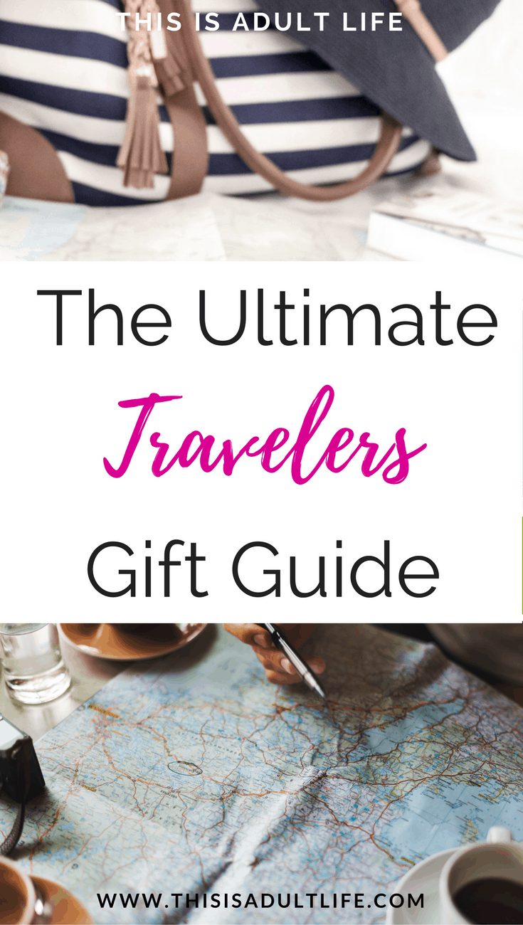 Ultimate Travelers Gift Guide