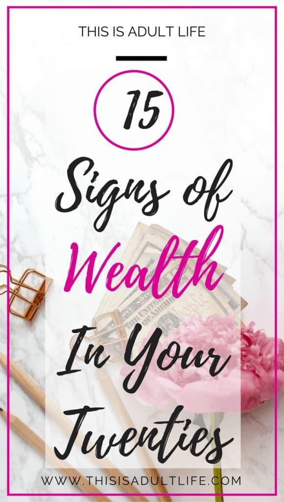 signs of wealth in twenties