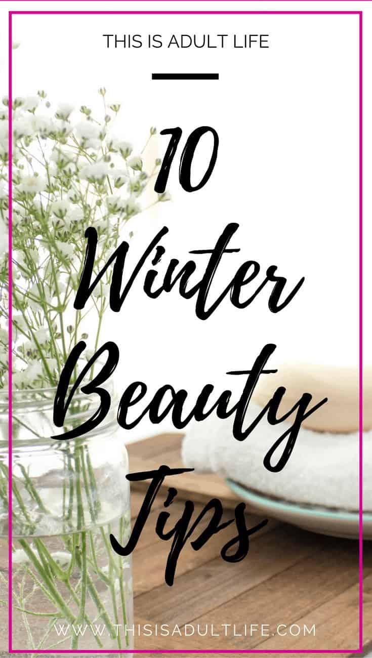 10 Beauty Tips for Winter