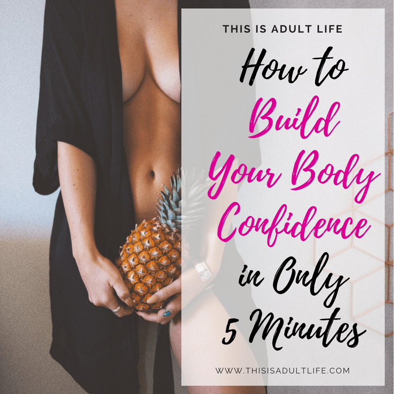 How to Build Your Body Confidence