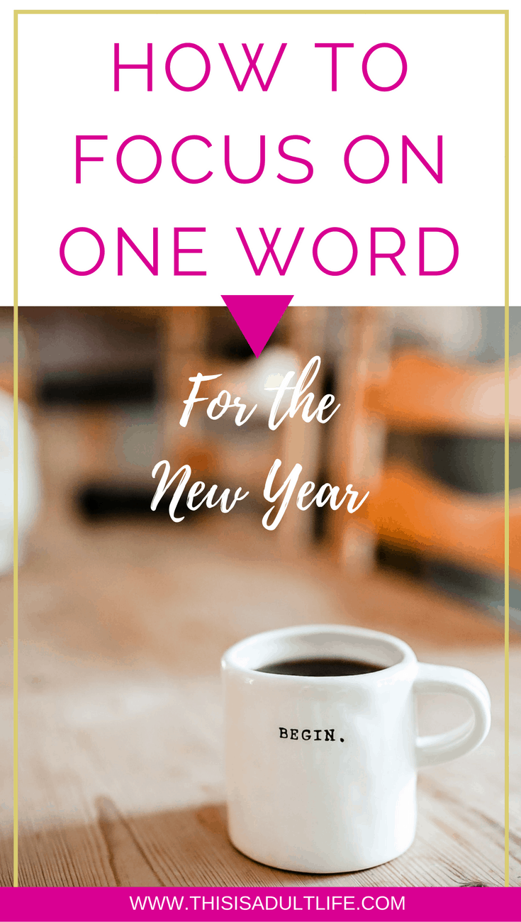 How to Focus on One word for the year