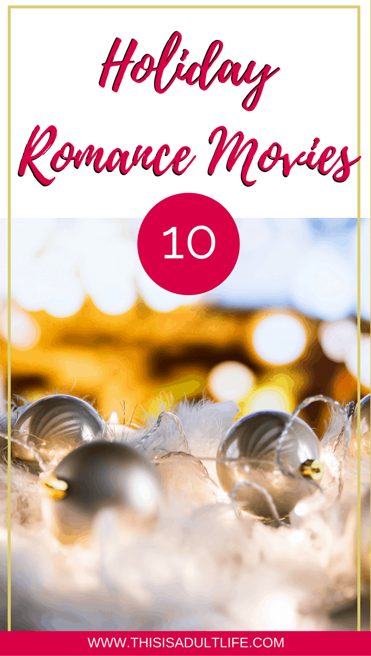 10 Holiday Romance Movies