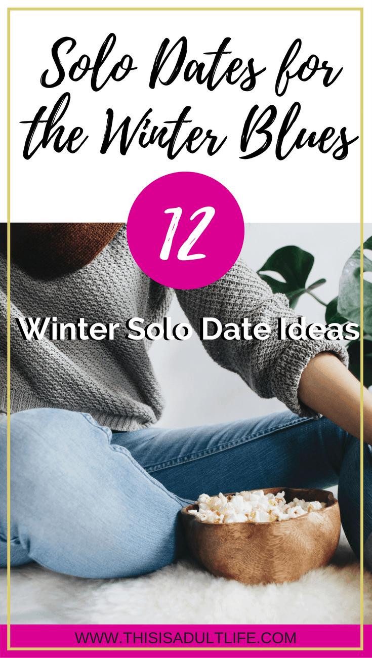 Winter Solo Dates