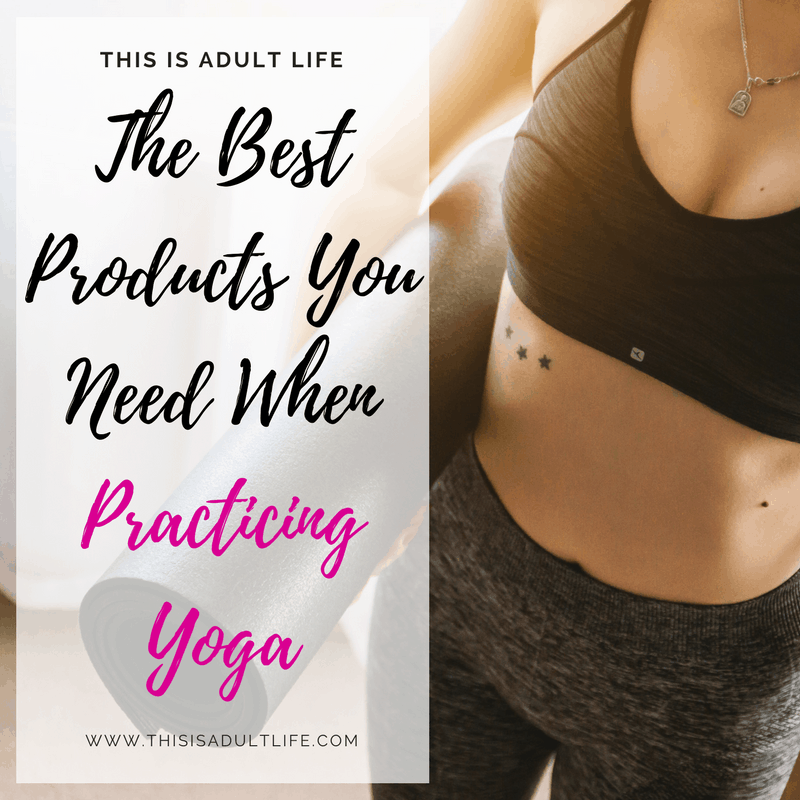 Best Products for Practicing Yoga