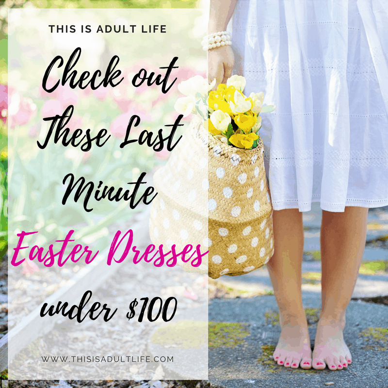 Last minute Easter dresses for Spring