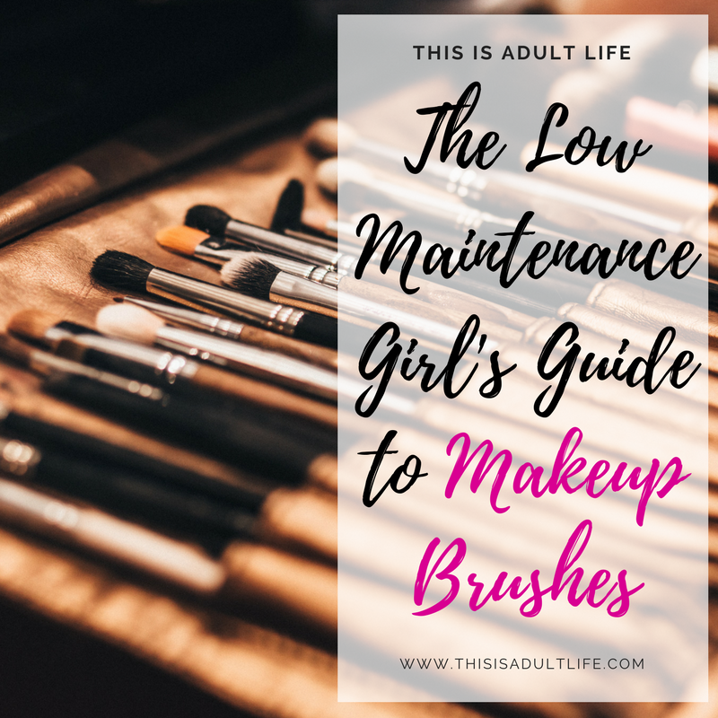 The Low Maintenance Girl's Guide to Makeup Brushes