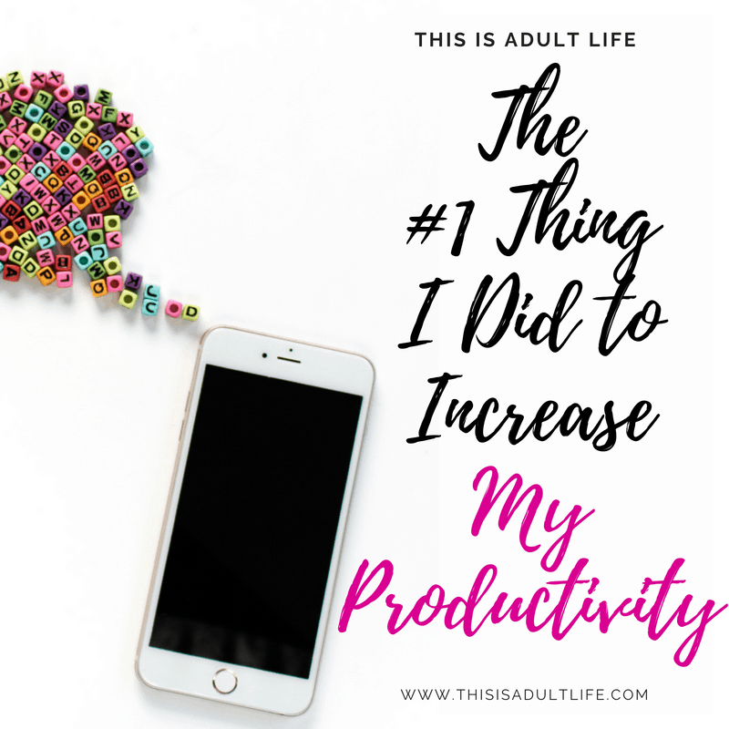 The #1 Thing I Did to Increase My Productivity