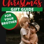 Gift guide with picture of brothers