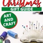 Gift guide for Christmas showing sewing materials for someone who likes crafts